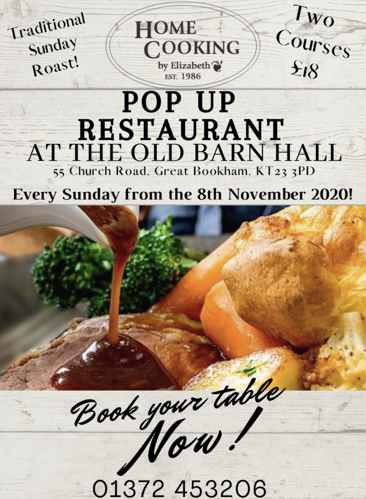 Restaurant at the old barn hall, Great Bookham. Every Sunday from 8th November 2020. Home Cooking Direct.